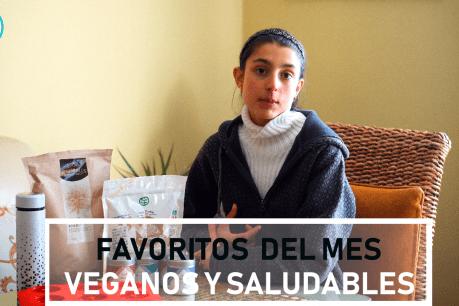 Productos veganos y saludables favoritos del mes + cómo consumir correctamente los frutos secos