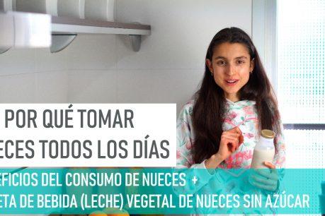Alimentos ricos en grasas saludables: beneficios de las nueces y por qué consumirlas todos los días + receta de bebida vegetal e nueces (vegana y sin azúcar)